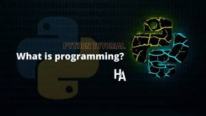 Python tutorial - What is programming?