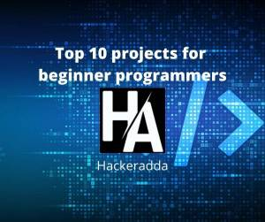 Top 10 projects for beginner programmers